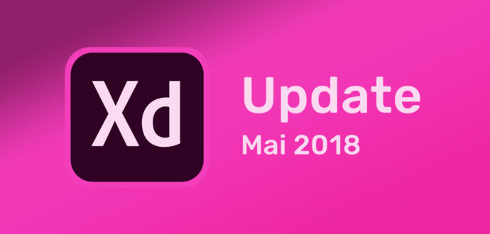 Adobe XD Update Mai 2018