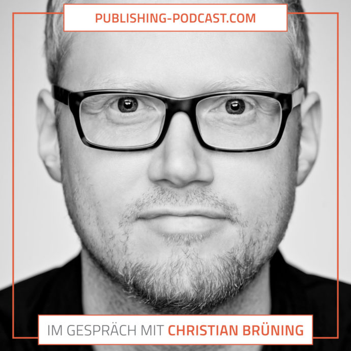 Publishing-Podcast: Im Gespräch mit Christian Büning